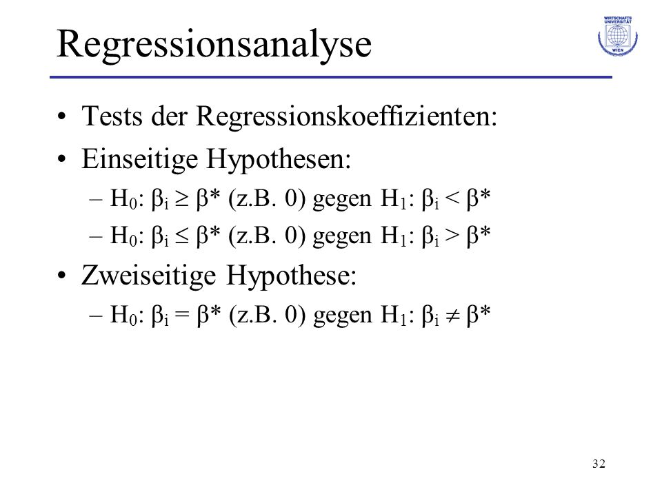 Regressionsanalyse Tests der Regressionskoeffizienten: