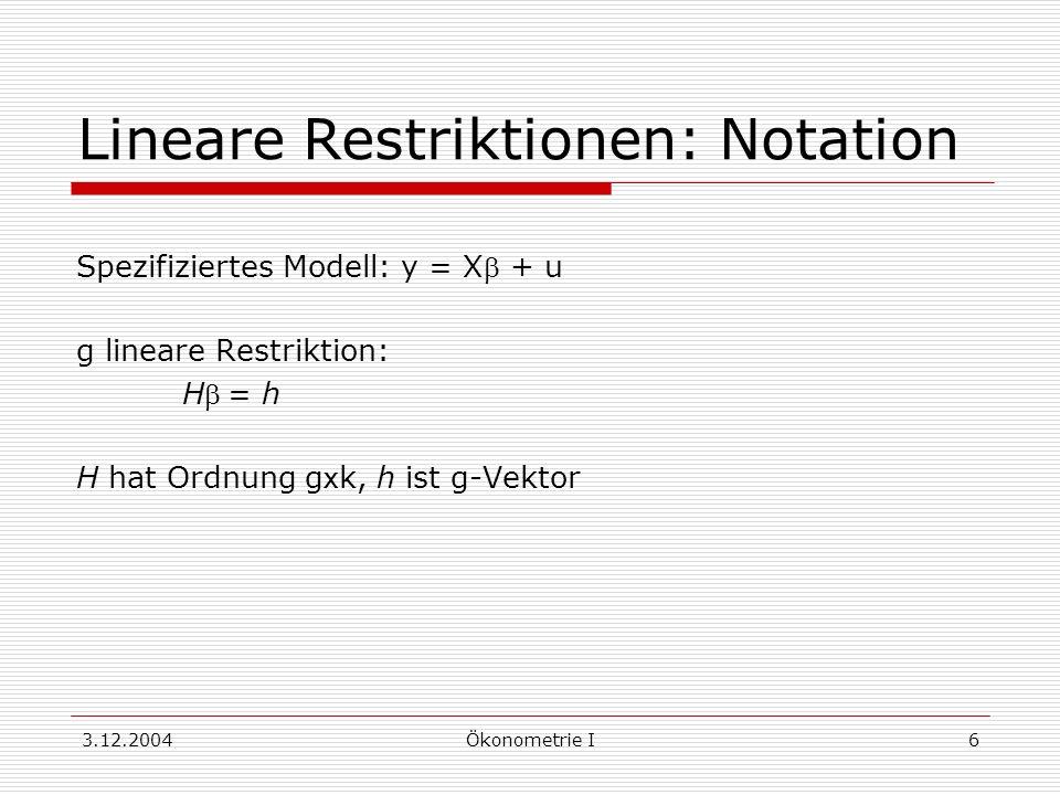 Lineare Restriktionen: Notation