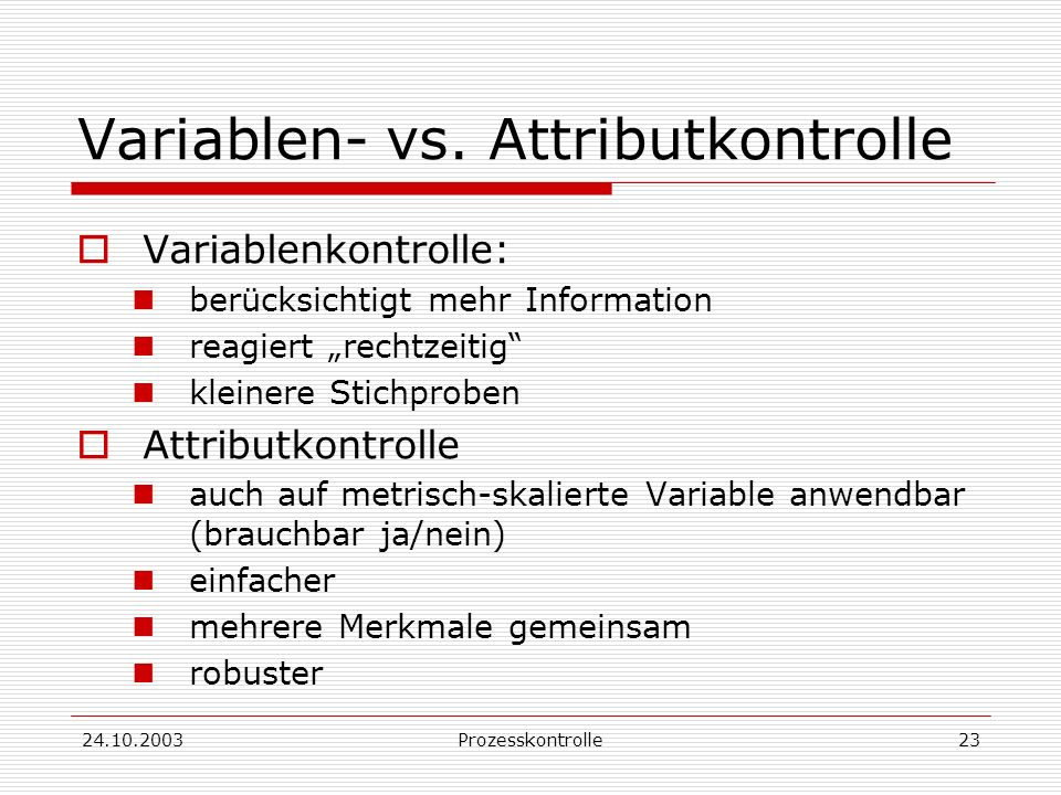 Variablen- vs. Attributkontrolle