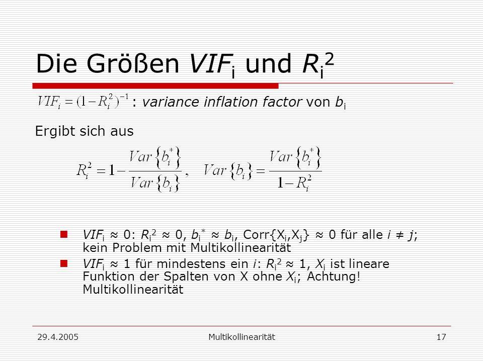 Die Größen VIFi und Ri2 : variance inflation factor von bi
