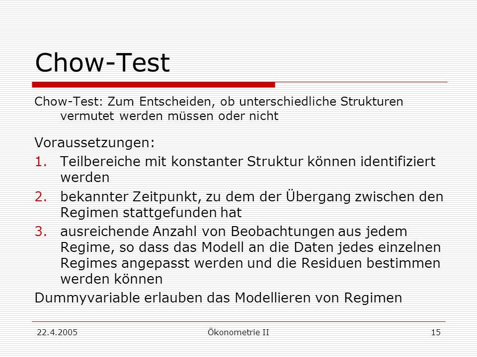 Chow-Test Voraussetzungen: