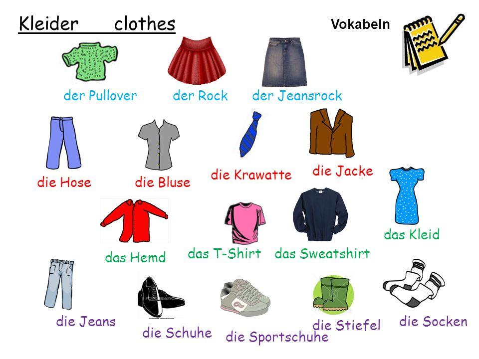 Kleider clothes Vokabeln der Pullover der Rock der Jeansrock die Jacke