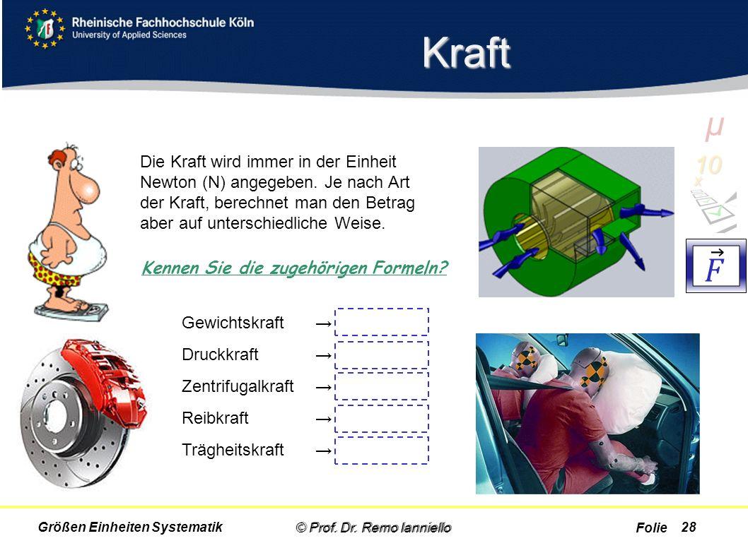 Kraft µ. 10 x. 𝐹.