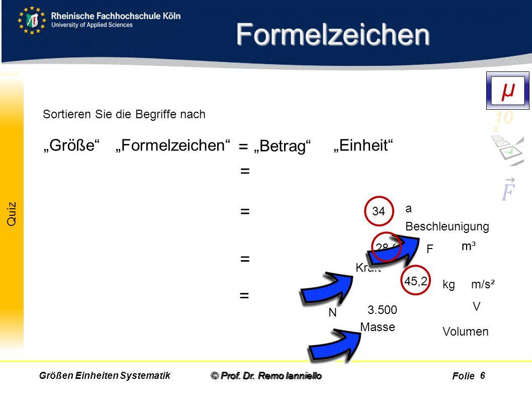 """Formelzeichen µ 𝐹 10 x = = = = = """"Größe """"Formelzeichen """"Betrag"""