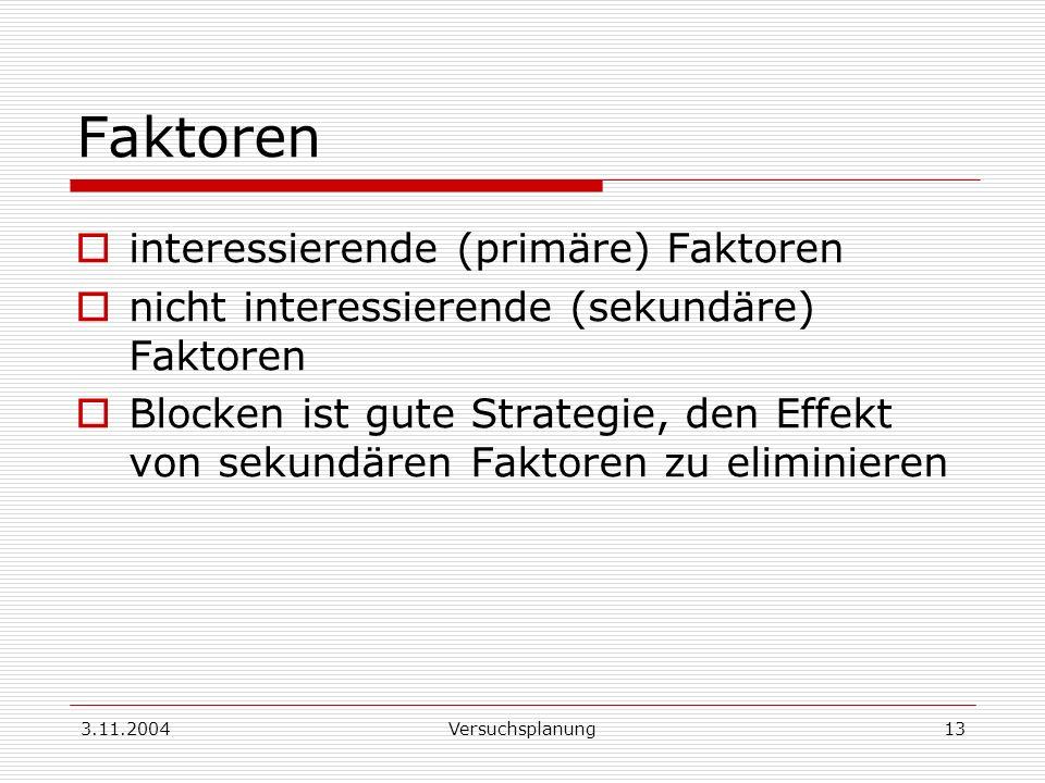 Faktoren interessierende (primäre) Faktoren