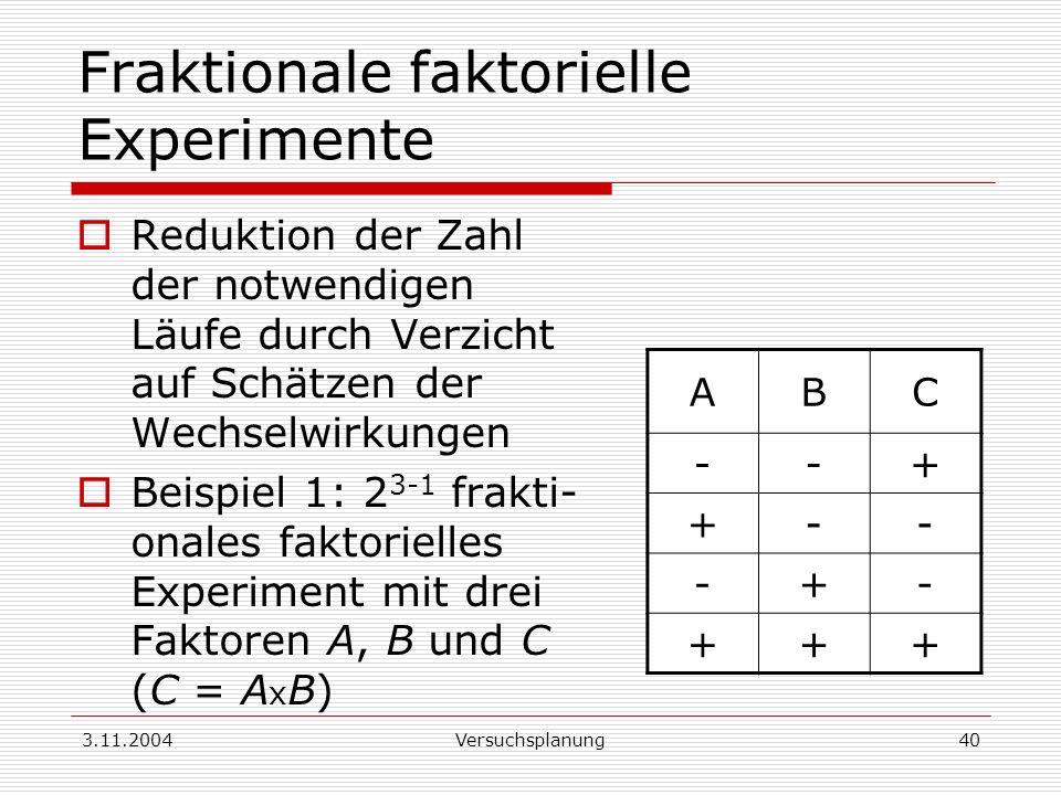Fraktionale faktorielle Experimente