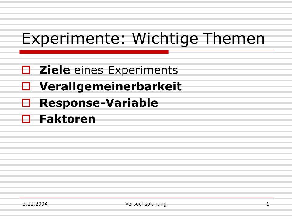 Experimente: Wichtige Themen
