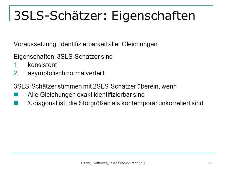 3SLS-Schätzer: Eigenschaften