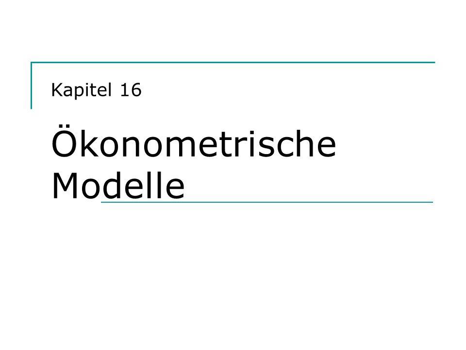 Kapitel 16 Ökonometrische Modelle
