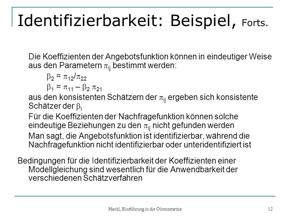 Identifizierbarkeit: Beispiel, Forts.