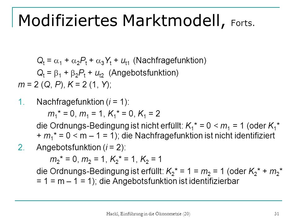Modifiziertes Marktmodell, Forts.