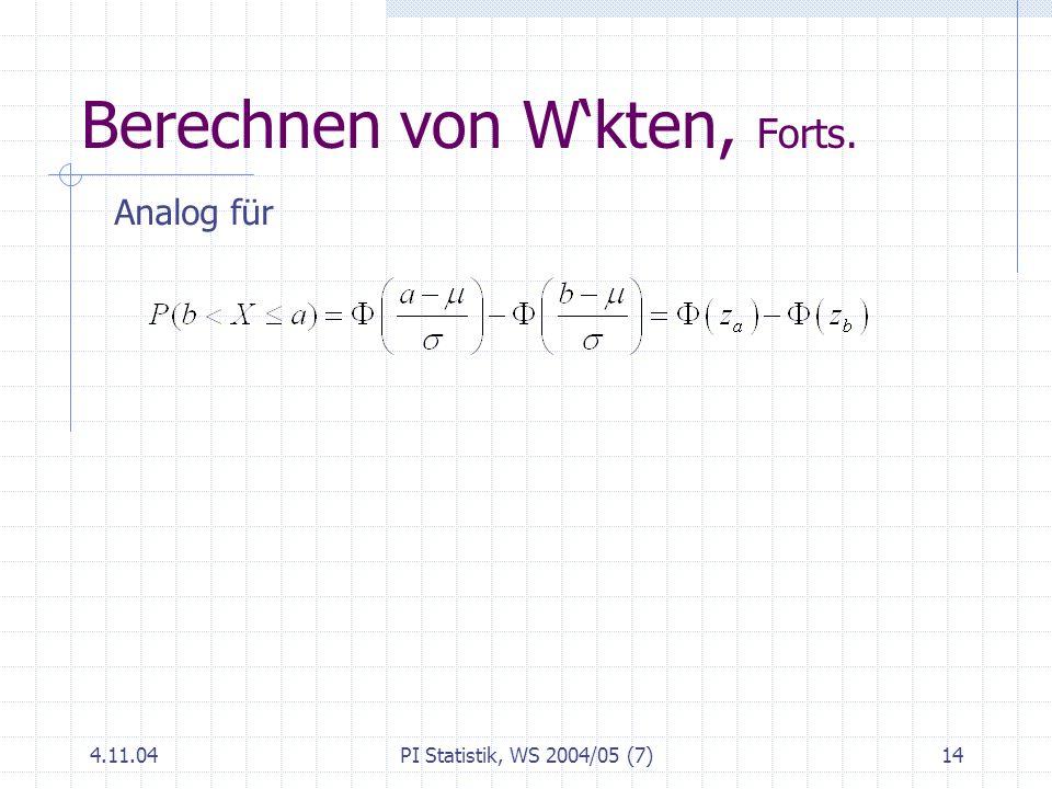Berechnen von W'kten, Forts.