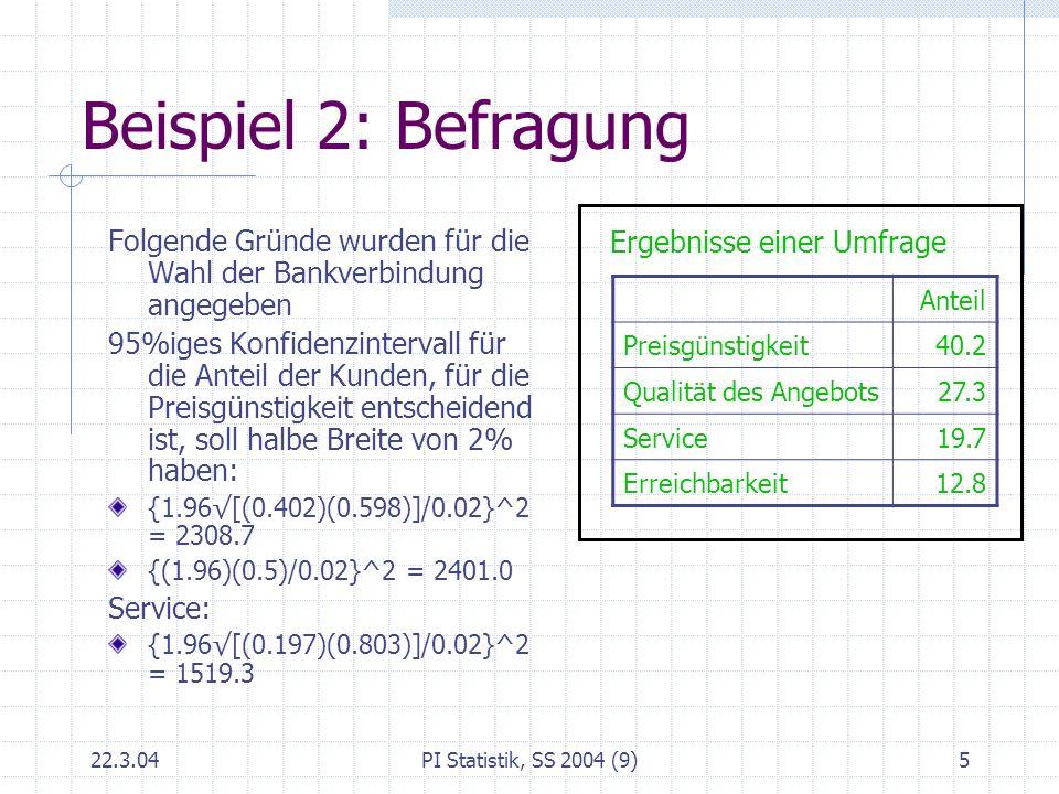 Beispiel 2: Befragung Folgende Gründe wurden für die Wahl der Bankverbindung angegeben.