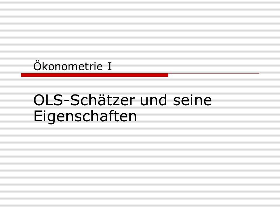 OLS-Schätzer und seine Eigenschaften