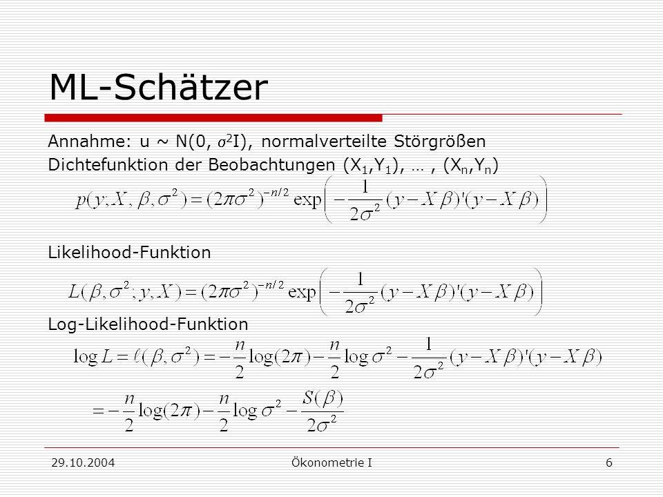 ML-Schätzer Annahme: u ~ N(0, s2I), normalverteilte Störgrößen