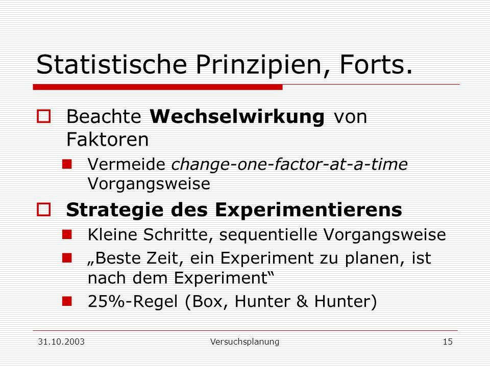 Statistische Prinzipien, Forts.