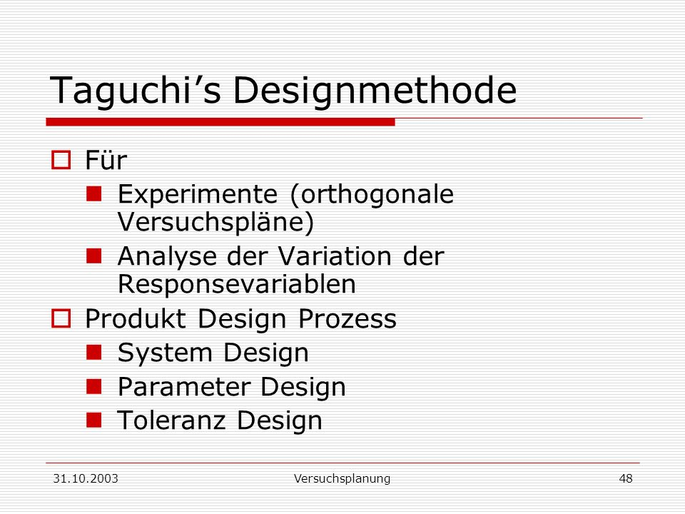 Taguchi's Designmethode