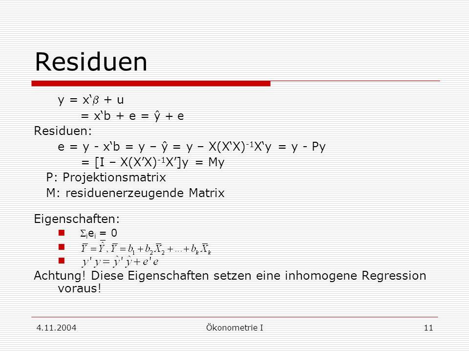Residuen y = x'b + u = x'b + e = ŷ + e Residuen: