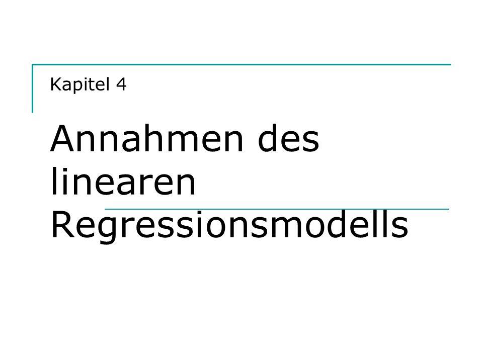Kapitel 4 Annahmen des linearen Regressionsmodells