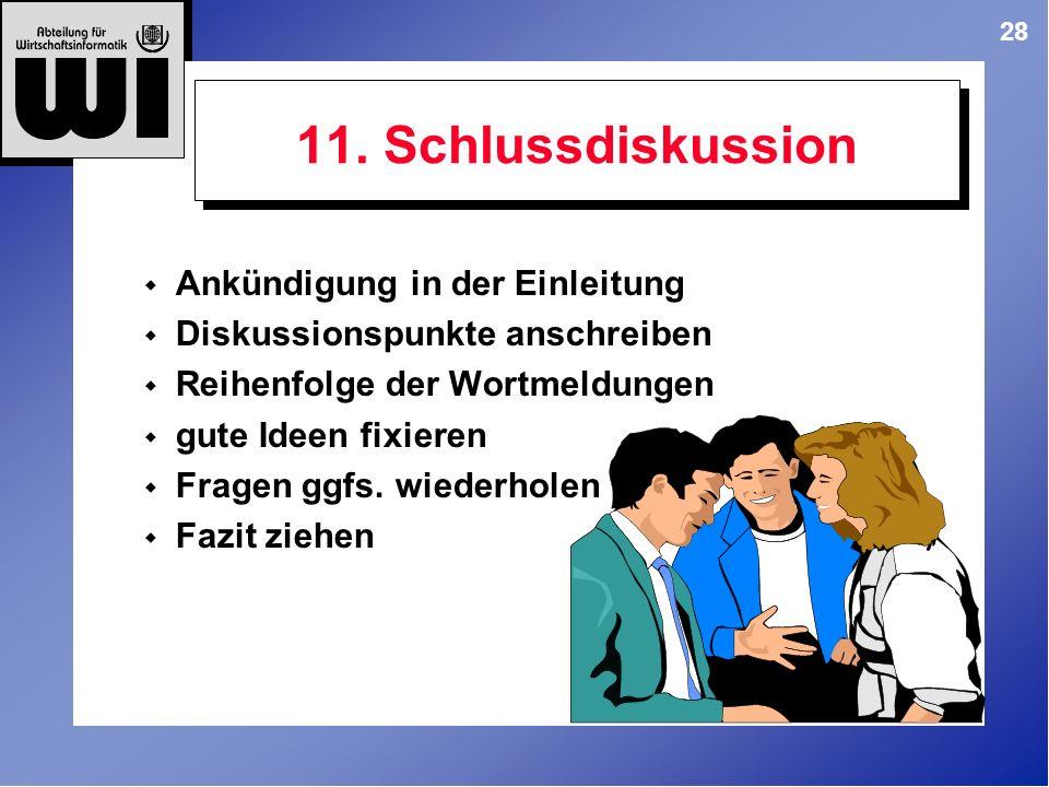 11. Schlussdiskussion Ankündigung in der Einleitung
