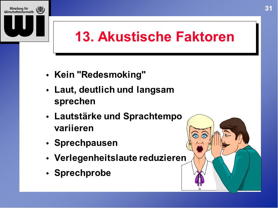 13. Akustische Faktoren Kein Redesmoking