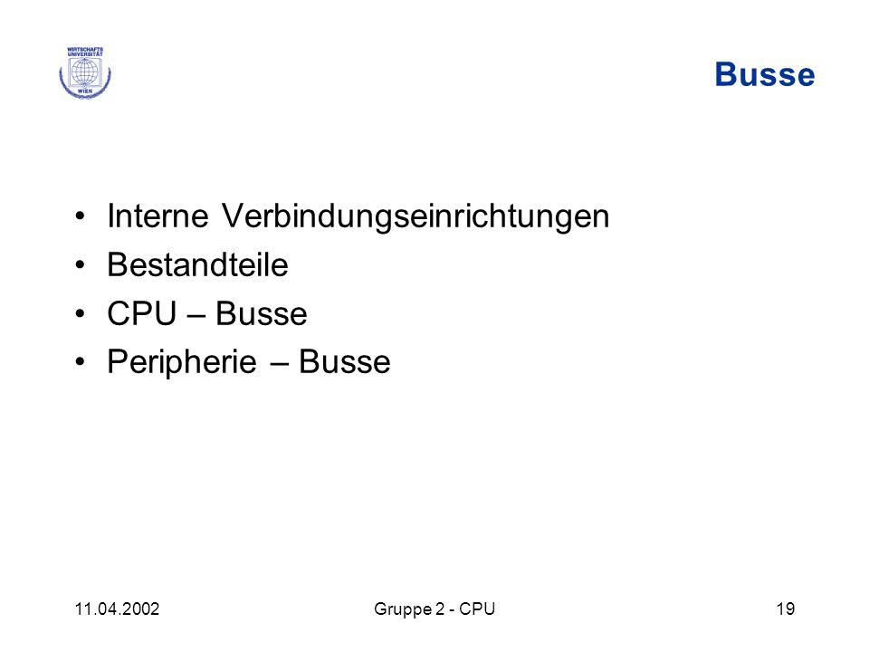Interne Verbindungseinrichtungen Bestandteile CPU – Busse