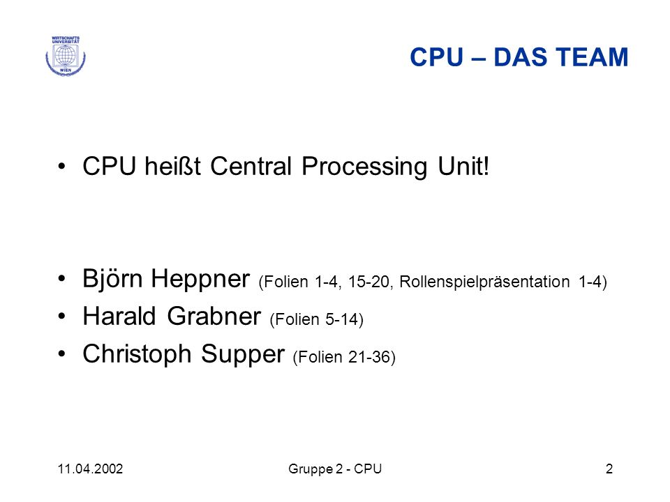 CPU heißt Central Processing Unit!