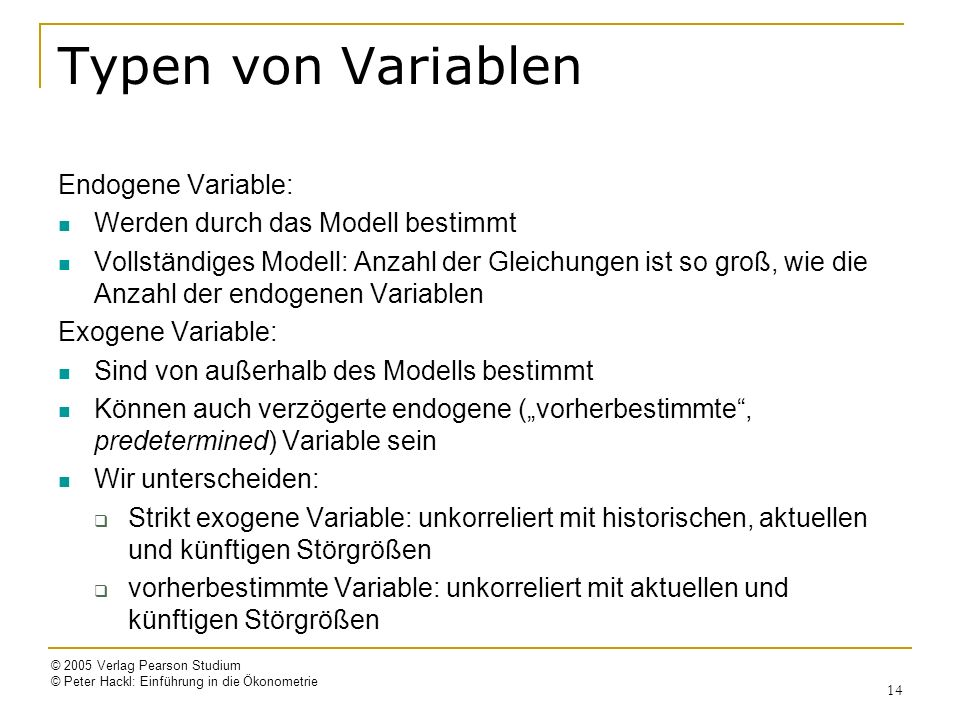 Typen von Variablen Endogene Variable: