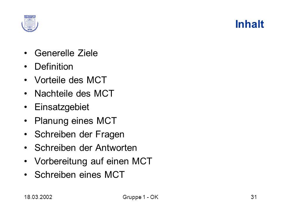 Inhalt Generelle Ziele Definition Vorteile des MCT Nachteile des MCT