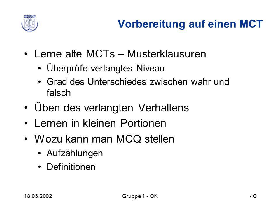 Vorbereitung auf einen MCT