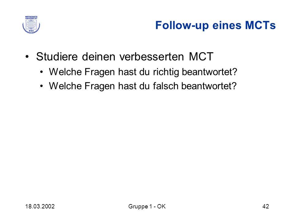 Studiere deinen verbesserten MCT
