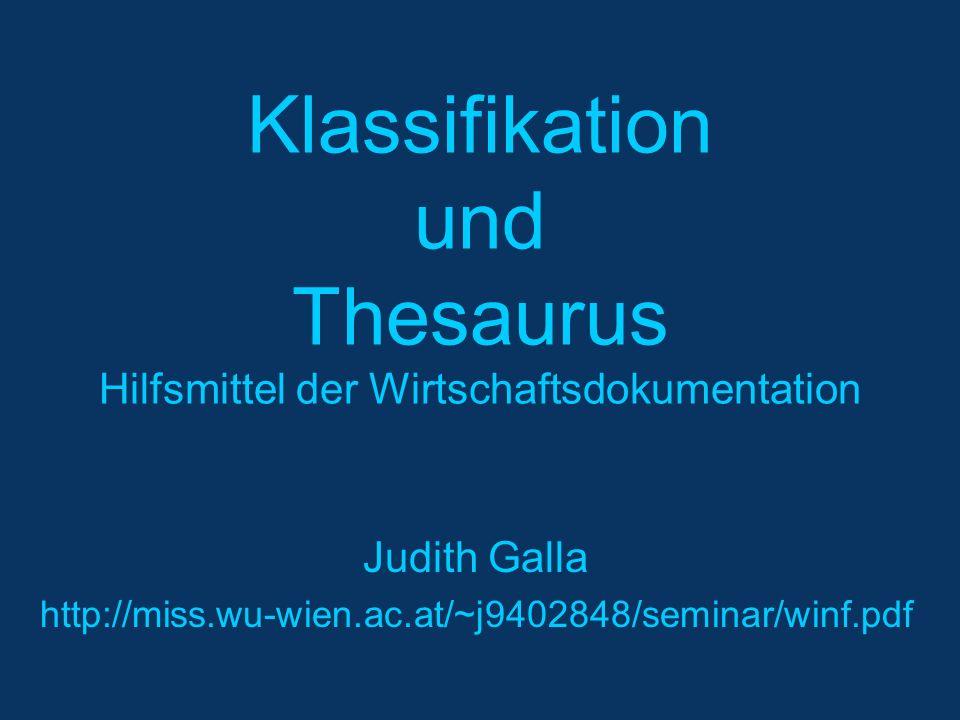 Klassifikation und Thesaurus Hilfsmittel der Wirtschaftsdokumentation