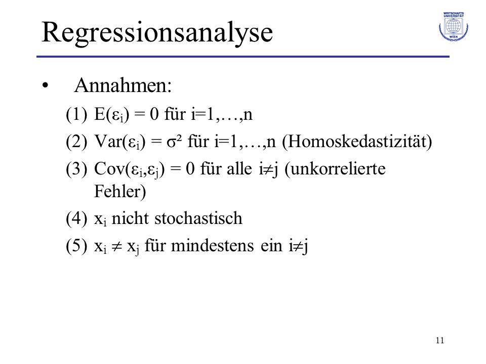 Regressionsanalyse Annahmen: E(εi) = 0 für i=1,…,n