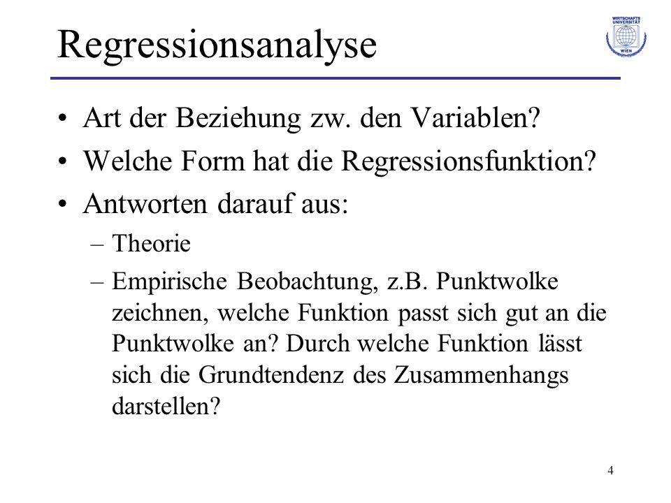 Regressionsanalyse Art der Beziehung zw. den Variablen