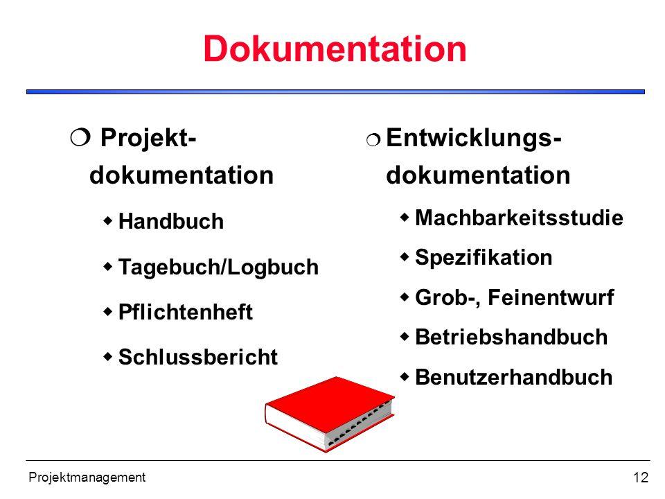 Dokumentation Projekt- dokumentation Entwicklungs-dokumentation