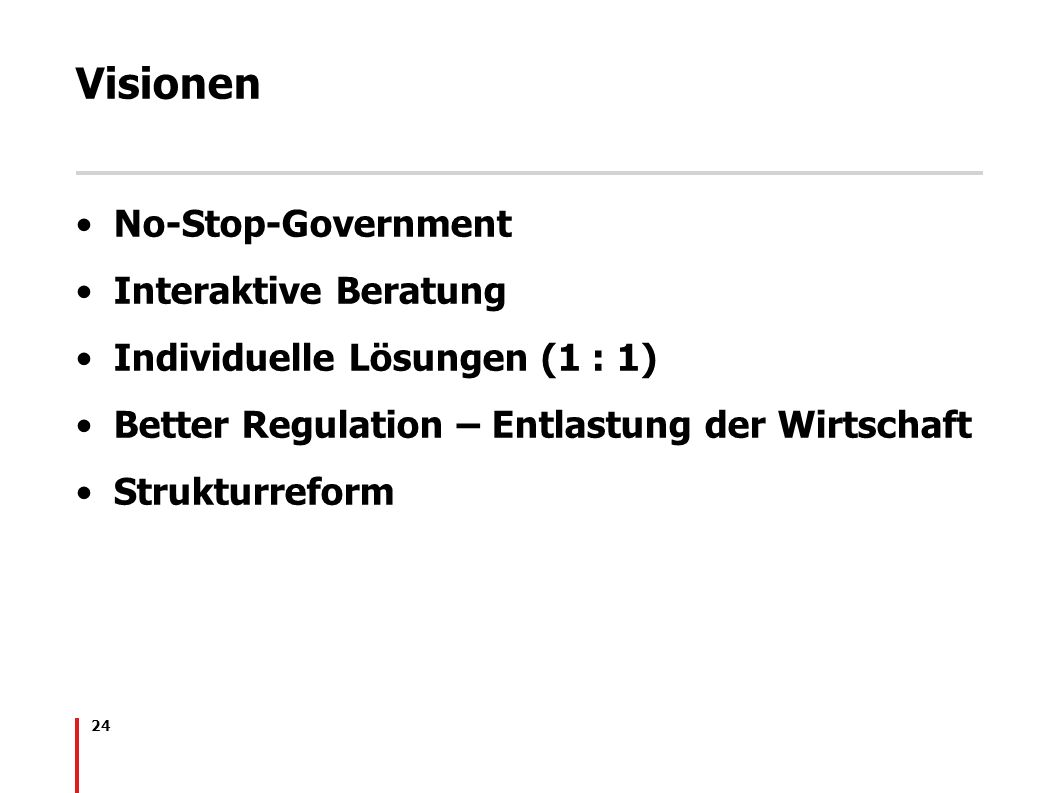 Visionen No-Stop-Government Interaktive Beratung
