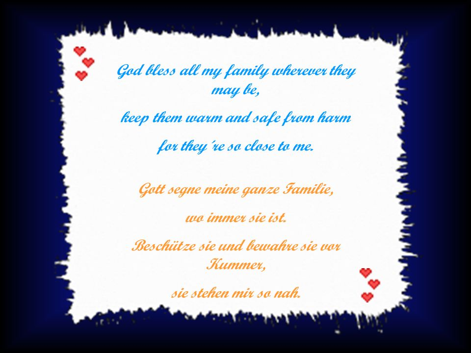 God bless all my family wherever they may be,