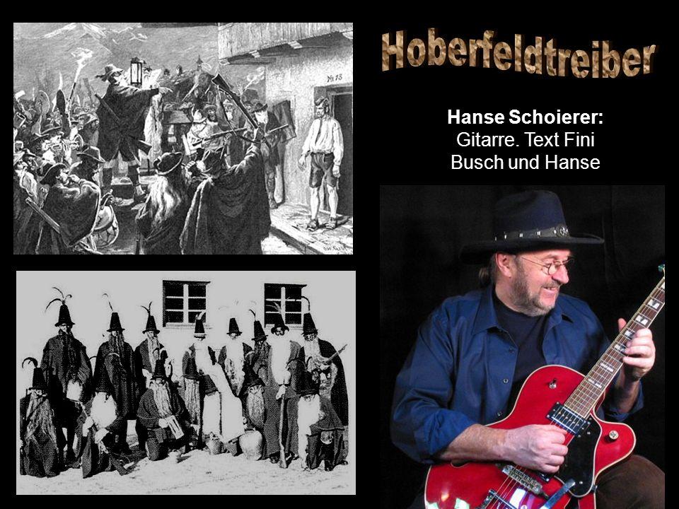 Hanse Schoierer: Gitarre. Text Fini Busch und Hanse