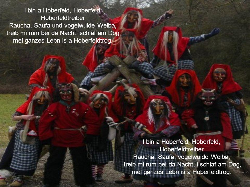 I bin a Hoberfeld, Hoberfeld, Hoberfeldtreiber