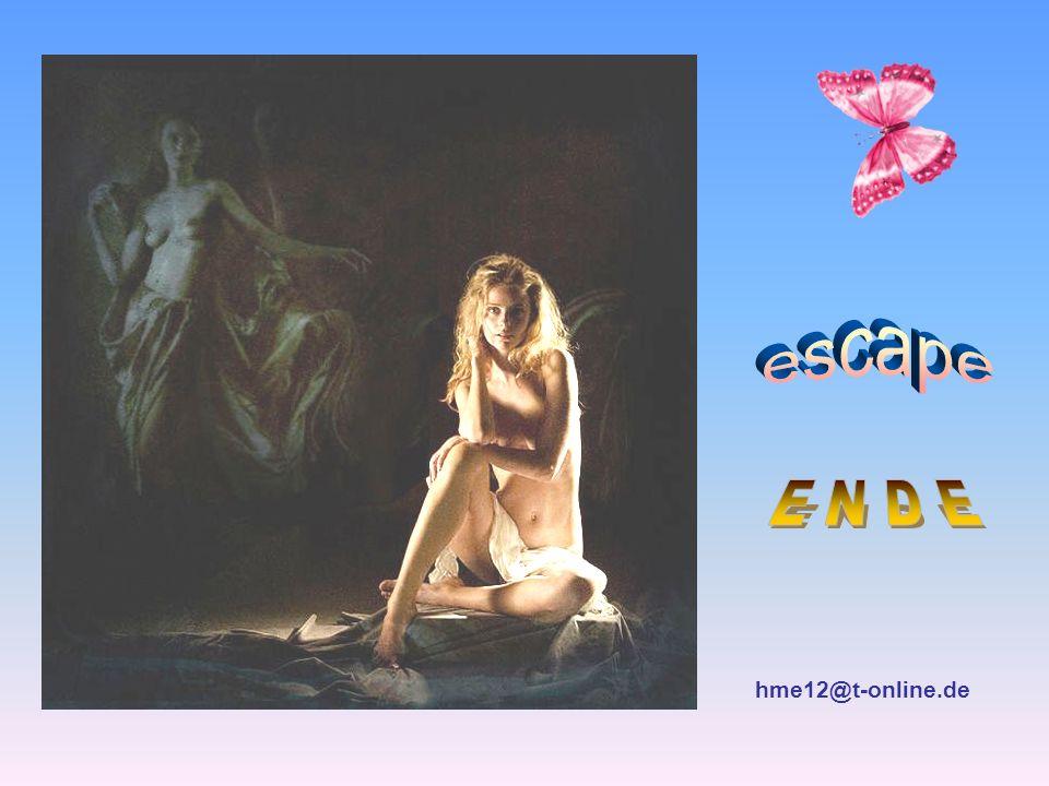 escape E N D E hme12@t-online.de