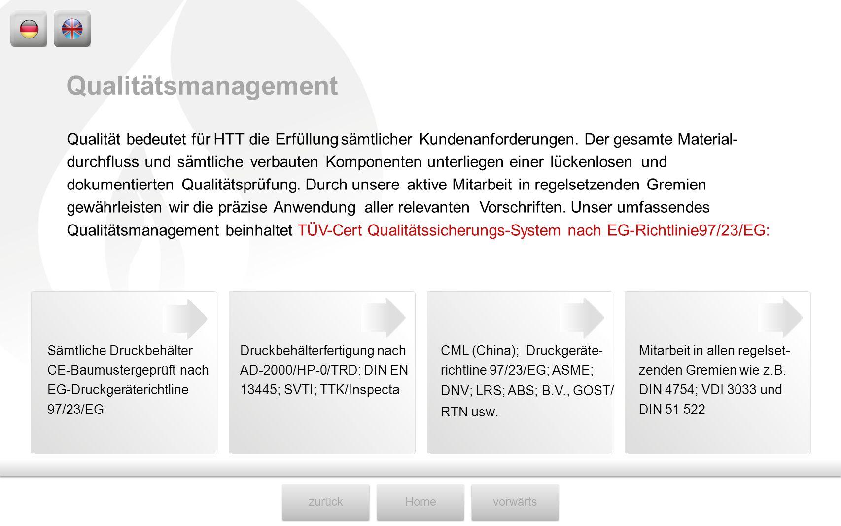 Qualitätsmanagement Qualität bedeutet für HTT die Erfüllung sämtlicher Kundenanforderungen. Der gesamte Material-