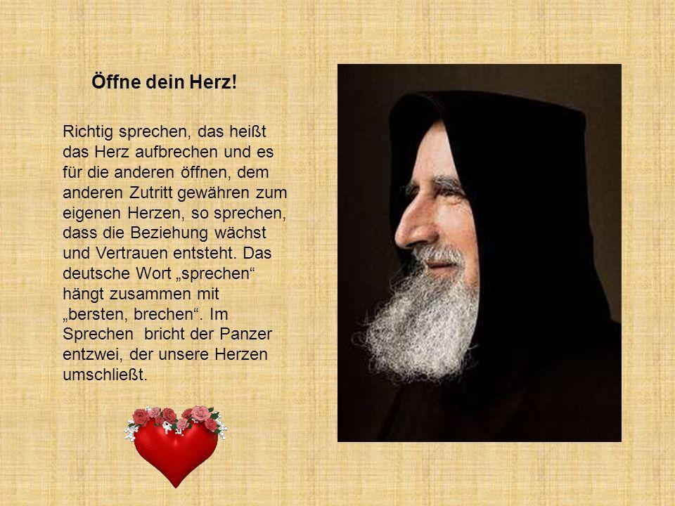 Öffne dein Herz!