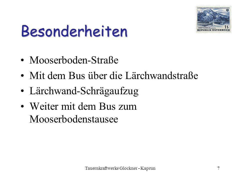 Tauernkraftwerke Glockner - Kaprun