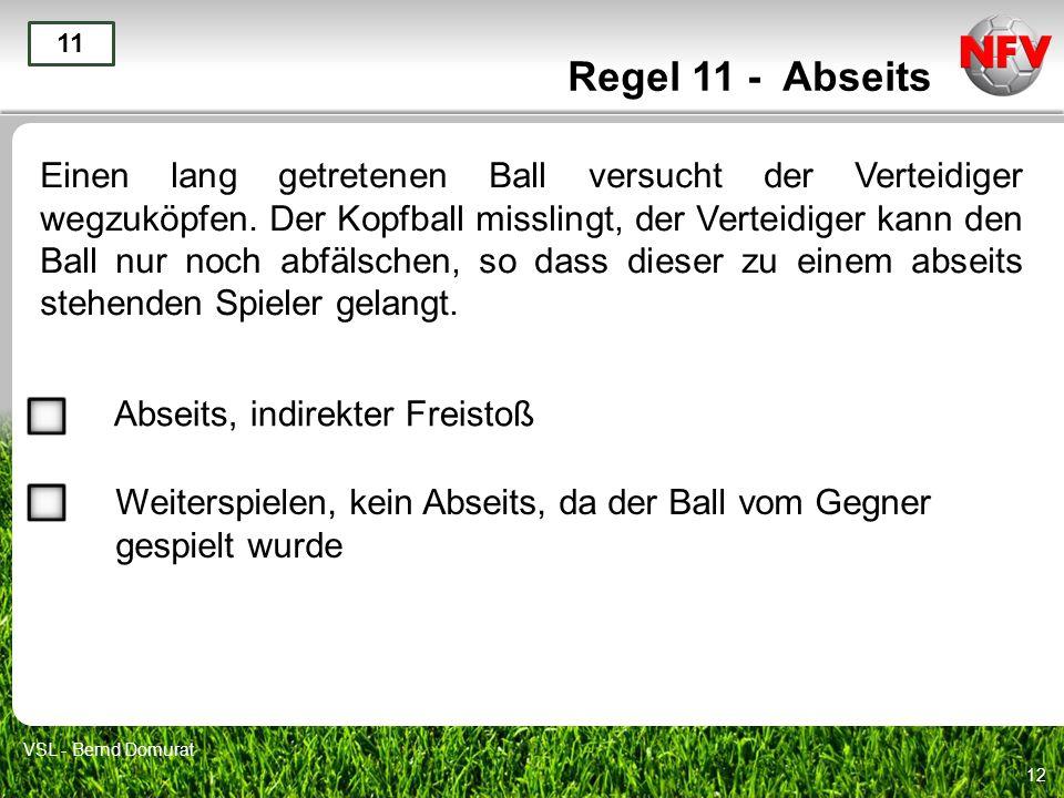Regel 11 - Abseits 11.