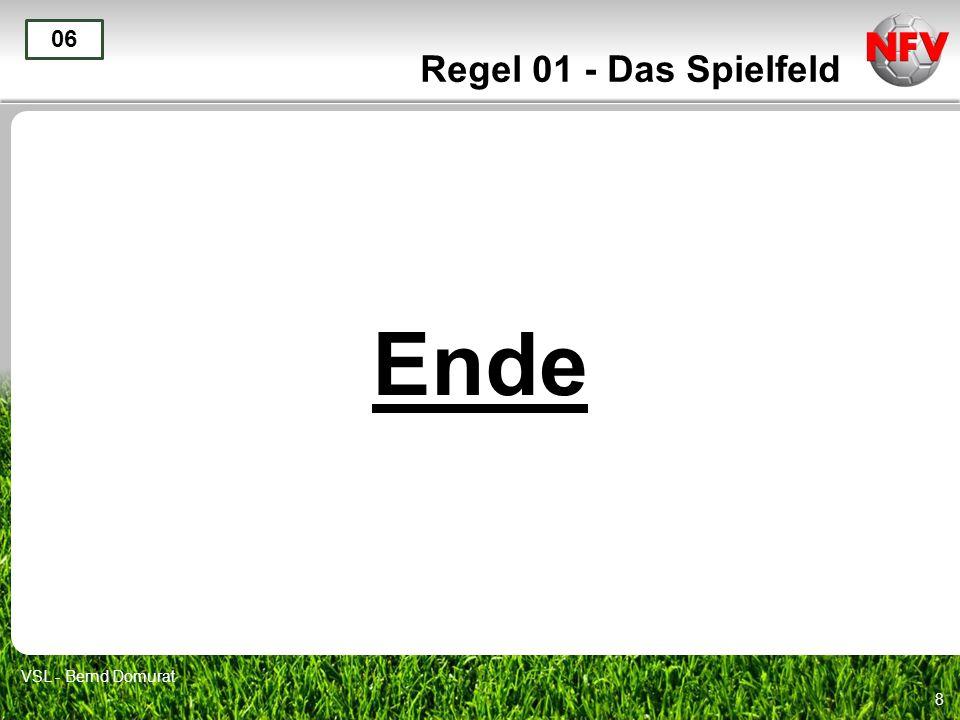 Regel 01 - Das Spielfeld 06 Ende VSL - Bernd Domurat