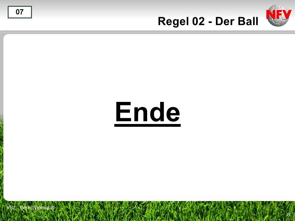 Regel 02 - Der Ball 07 Ende VSL - Bernd Domurat