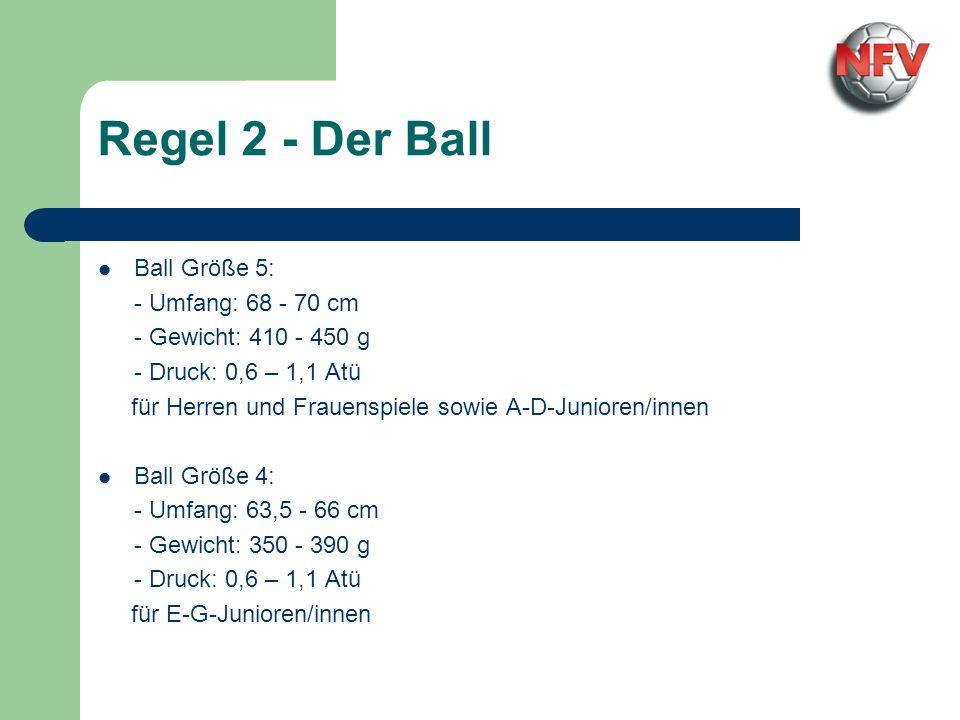 Regel 2 - Der Ball Ball Größe 5: - Umfang: 68 - 70 cm