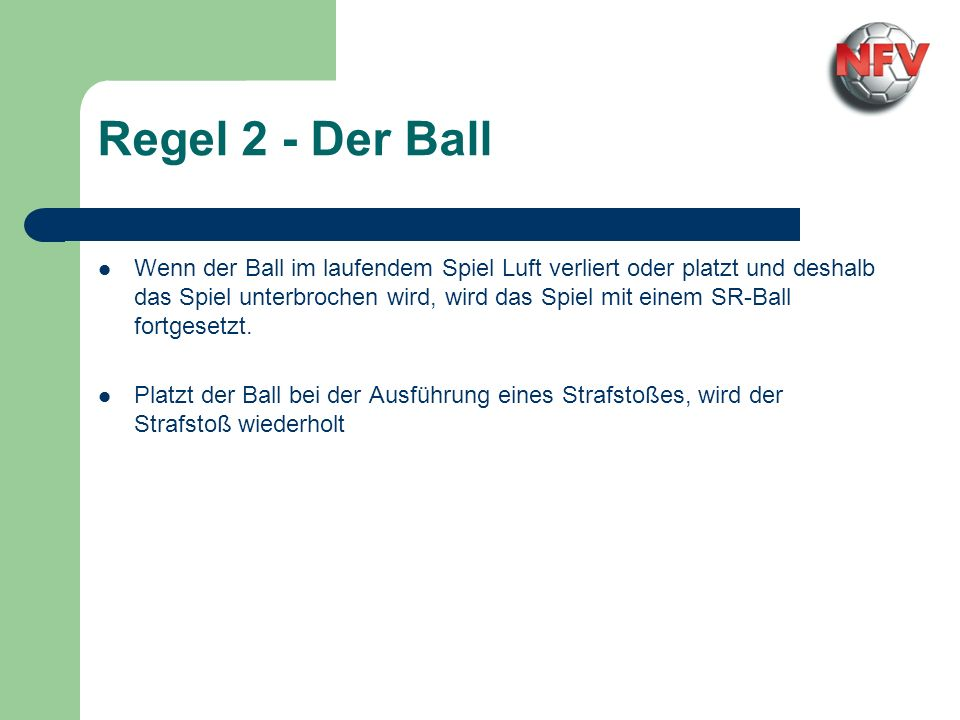 Regel 2 - Der Ball