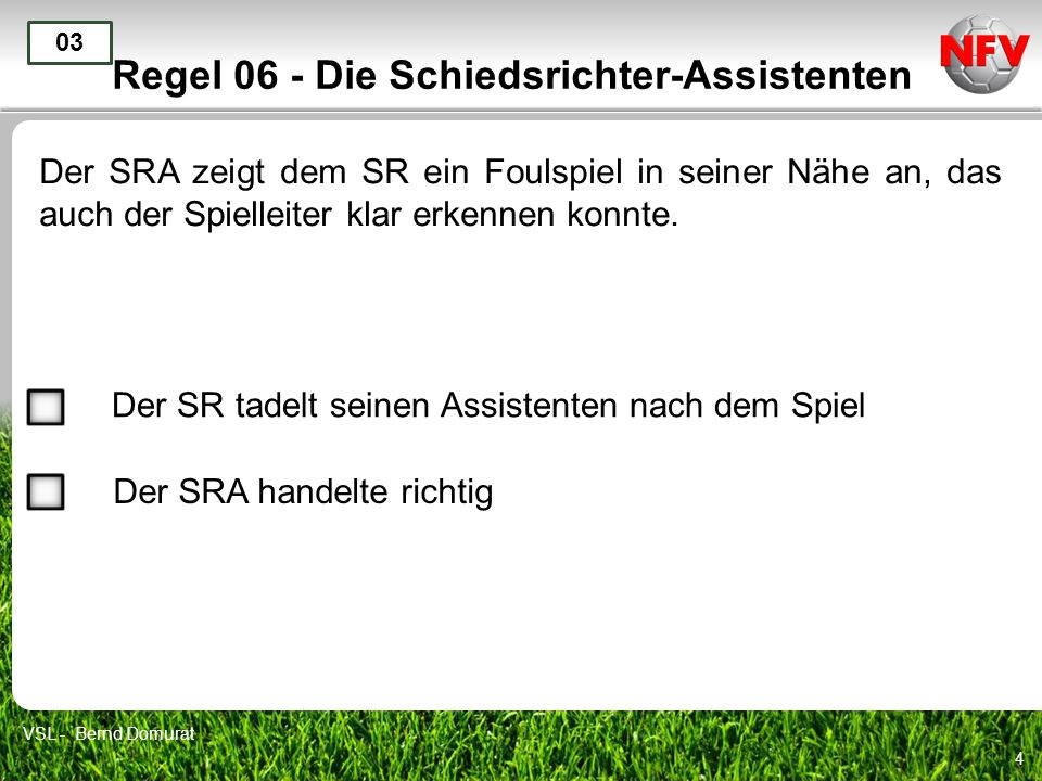 Regel 06 - Die Schiedsrichter-Assistenten