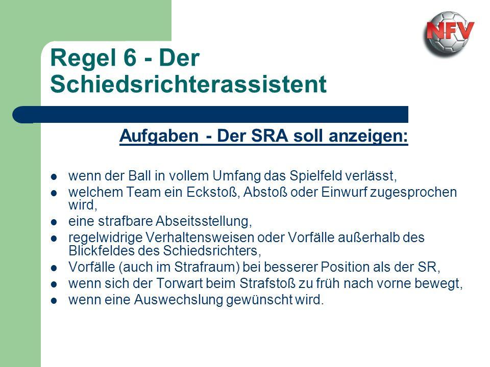 Regel 6 - Der Schiedsrichterassistent